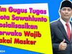Perwako Wajib Pakai Masker