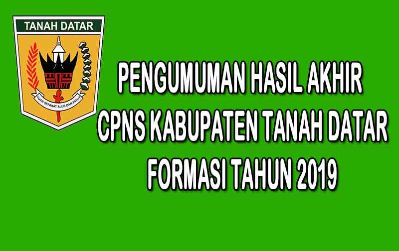 Pengumuman Hasil Akhir CPNS Kabupaten Tanah Datar Formasi 2019