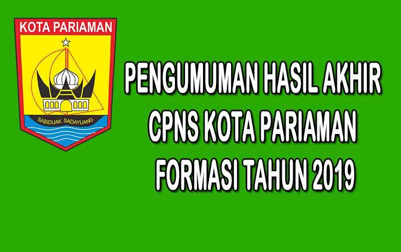 Pengumuman Hasil Akhir CPNS Kota Pariaman Formasi 2019