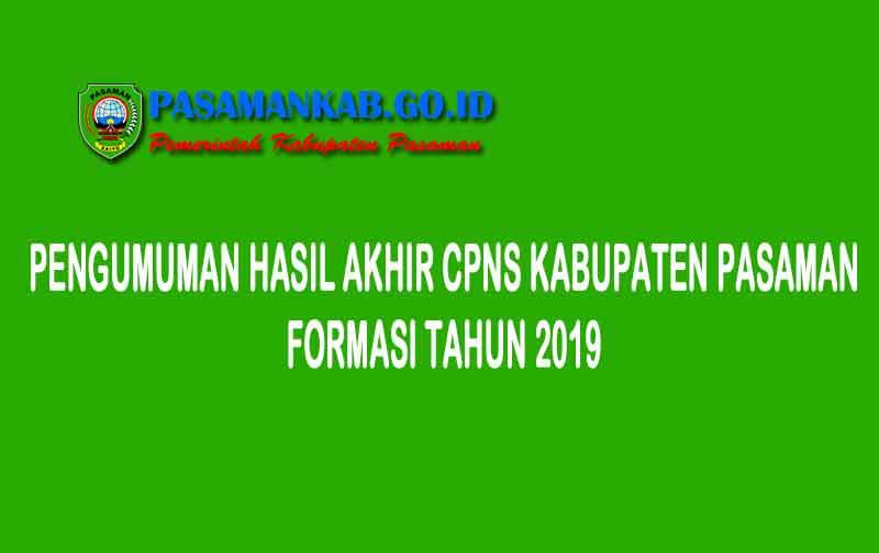 Pengumuman Hasil Akhir CPNS Kabupaten Pasaman Formasi 2019