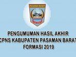 Pengumuman Hasil Akhir CPNS Kabupaten Pasaman Barat Formasi 2019